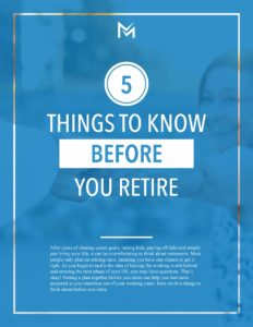 The-5-Things-You-Need-To-Know-before-Retirement_Merkle-Retirement-Planning